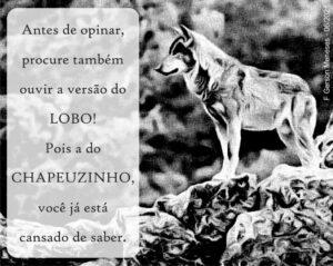 A versão do Lobo